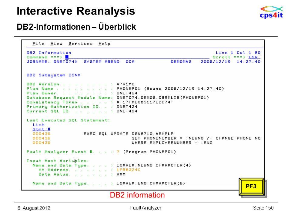 Interactive Reanalysis DB2-Informationen – Überblick 6. August 2012Seite 150Fault Analyzer