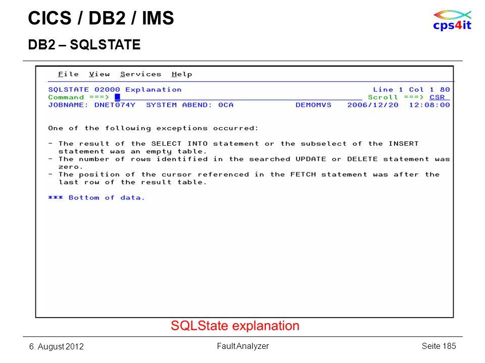 CICS / DB2 / IMS DB2 – SQLSTATE 6. August 2012Seite 185Fault Analyzer
