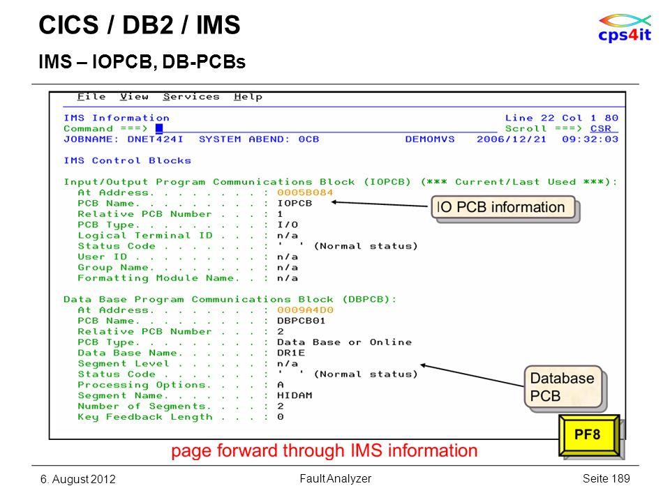 CICS / DB2 / IMS IMS – IOPCB, DB-PCBs 6. August 2012Seite 189Fault Analyzer