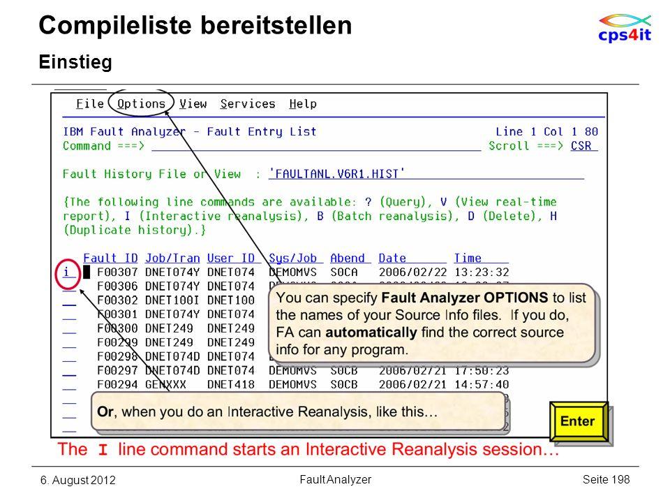 Compileliste bereitstellen Einstieg 6. August 2012Seite 198Fault Analyzer