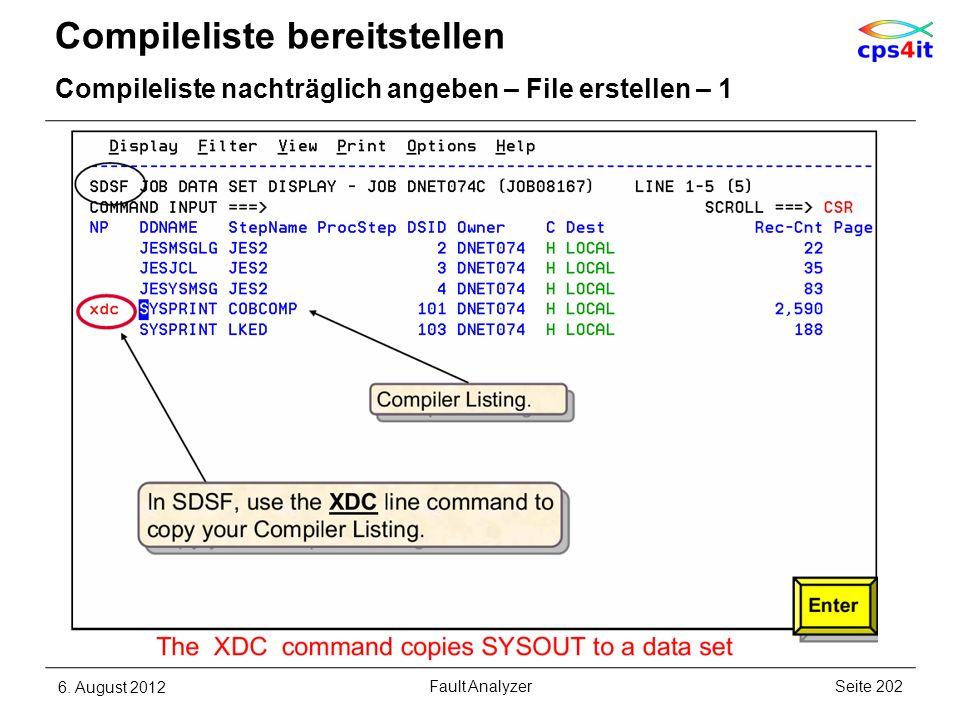 Compileliste bereitstellen Compileliste nachträglich angeben – File erstellen – 1 6. August 2012Seite 202Fault Analyzer
