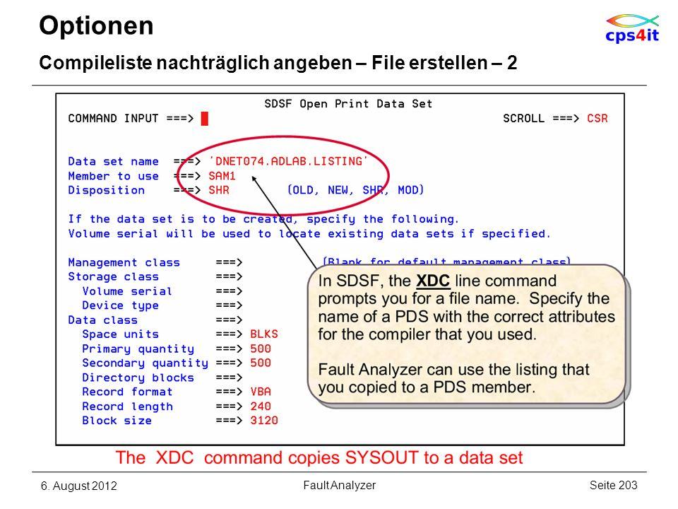 Optionen Compileliste nachträglich angeben – File erstellen – 2 6. August 2012Seite 203Fault Analyzer