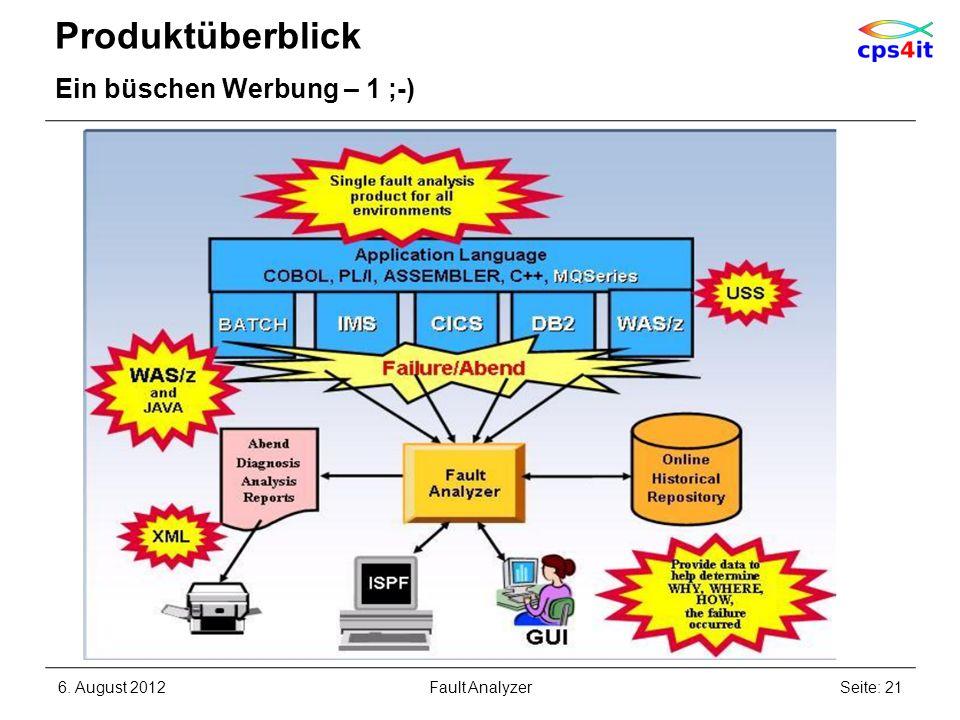 Produktüberblick Ein büschen Werbung – 1 ;-) 6. August 2012Seite: 21Fault Analyzer