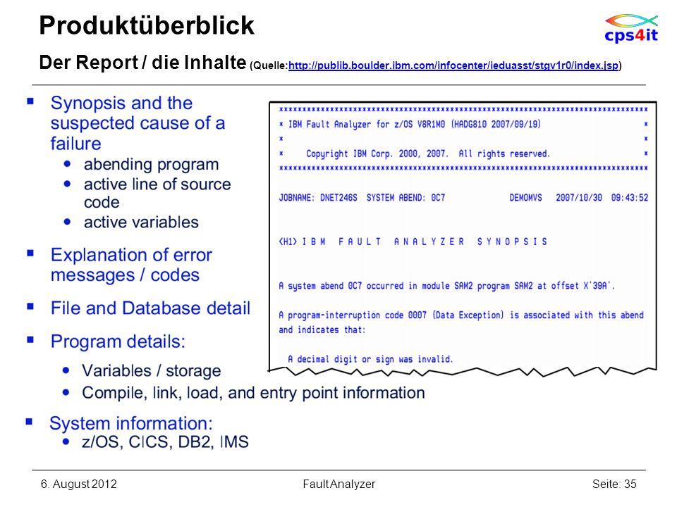 Produktüberblick Der Report / die Inhalte (Quelle:http://publib.boulder.ibm.com/infocenter/ieduasst/stgv1r0/index.jsp)http://publib.boulder.ibm.com/in