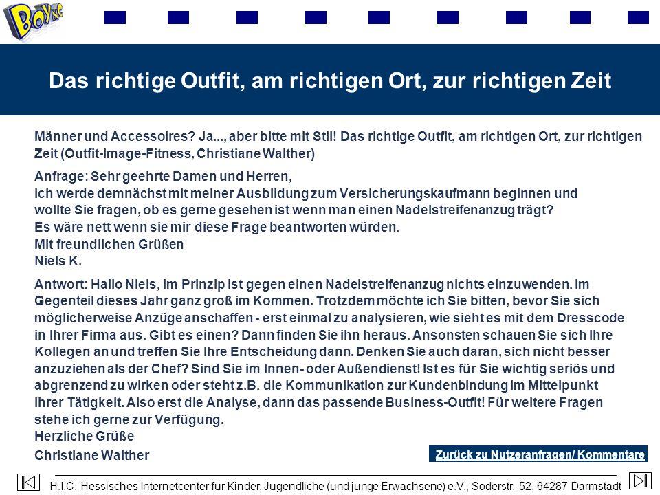 H.I.C. Hessisches Internetcenter für Kinder, Jugendliche (und junge Erwachsene) e.V., Soderstr. 52, 64287 Darmstadt Das richtige Outfit, am richtigen