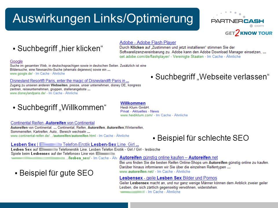 Auswirkungen Links/Optimierung Suchbegriff hier klicken Suchbegriff Willkommen Suchbegriff Webseite verlassen Beispiel für gute SEO Beispiel für schle