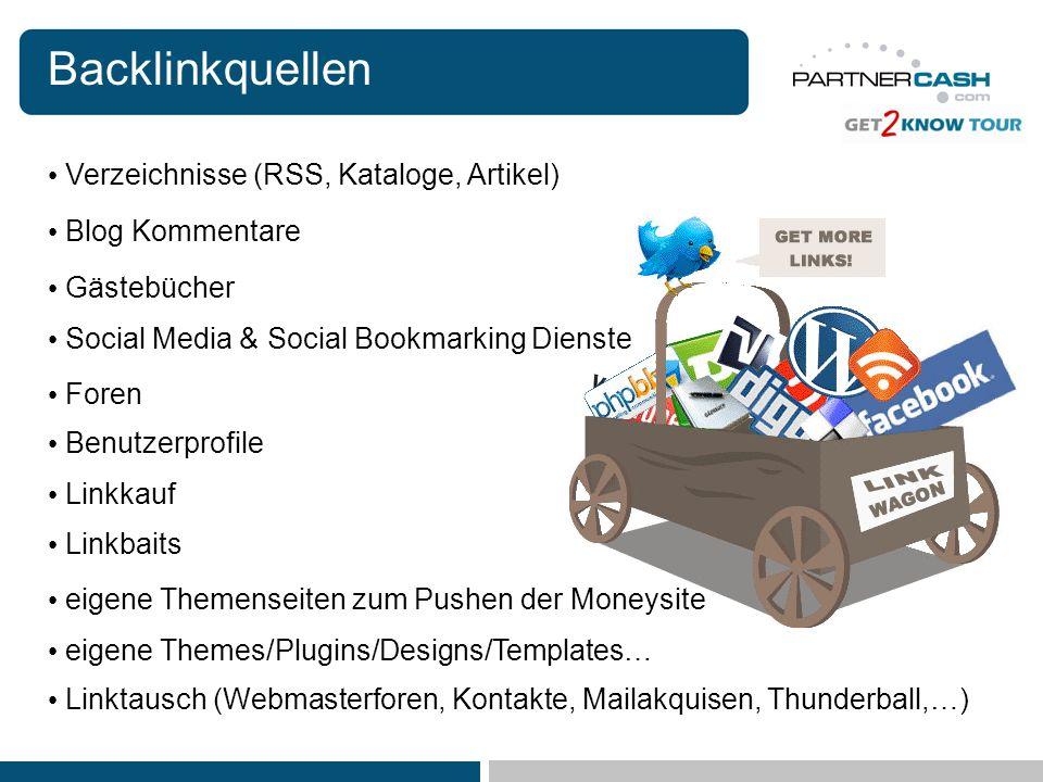 Backlinkquellen Verzeichnisse (RSS, Kataloge, Artikel) Blog Kommentare Gästebücher Social Media & Social Bookmarking Dienste Foren Linktausch (Webmast