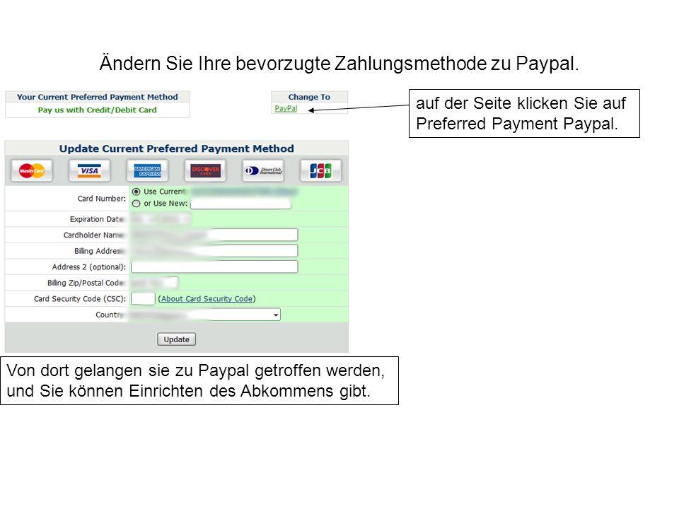Ändern Sie Ihre bevorzugte Zahlungsmethode zu Paypal.