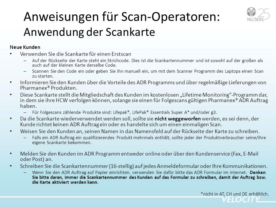Anweisungen für Scan-Operatoren: Anwendung der Scankarte Neue Kunden Verwenden Sie die Scankarte für einen Erstscan – Auf der Rückseite der Karte steht ein Strichcode.