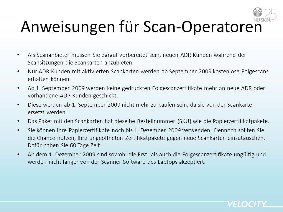 Anweisungen für Scan-Operatoren Als Scananbieter müssen Sie darauf vorbereitet sein, neuen ADR Kunden während der Scansitzungen die Scankarten anzubie