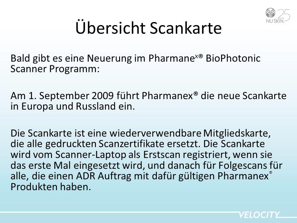 Übersicht Scankarte Bald gibt es eine Neuerung im Pharmane x ® BioPhotonic Scanner Programm: Am 1. September 2009 führt Pharmanex® die neue Scankarte