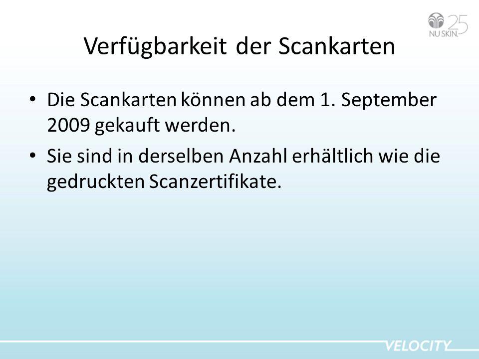 Verfügbarkeit der Scankarten Die Scankarten können ab dem 1. September 2009 gekauft werden. Sie sind in derselben Anzahl erhältlich wie die gedruckten
