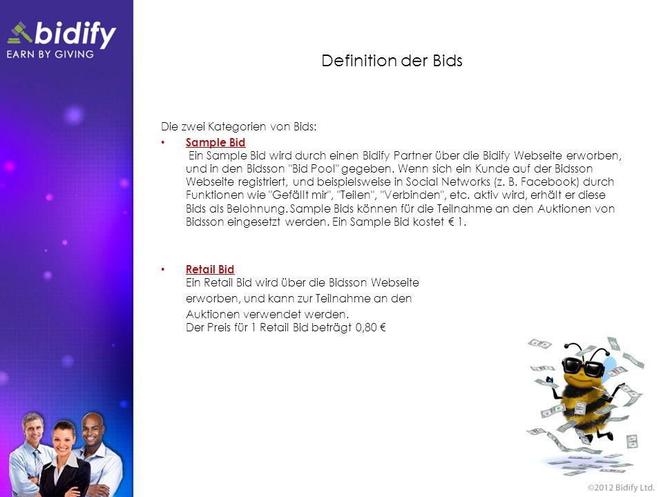 Definition der Bids Die zwei Kategorien von Bids: Sample Bid Ein Sample Bid wird durch einen Bidify Partner über die Bidify Webseite erworben, und in