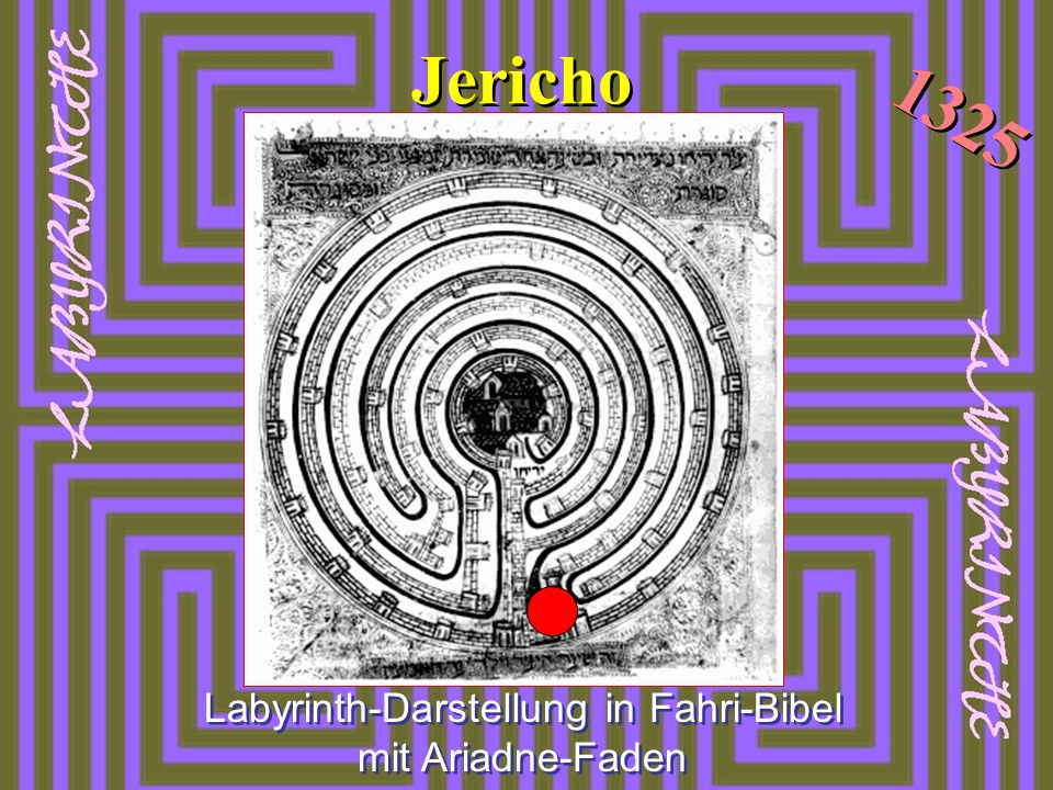 Jericho Labyrinth-Darstellung in Fahri-Bibel mit Ariadne-Faden 1325