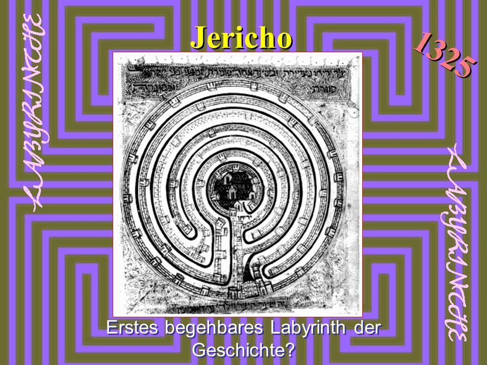 Jericho 1325 Erstes begehbares Labyrinth der Geschichte?