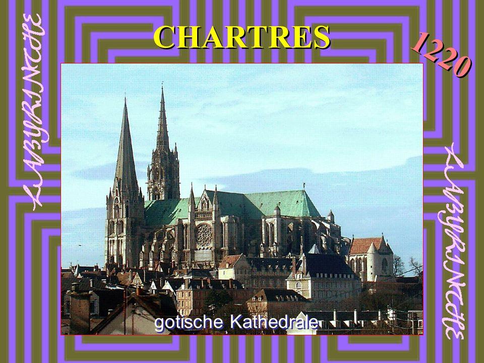 CHARTRES gotische Kathedrale 1220