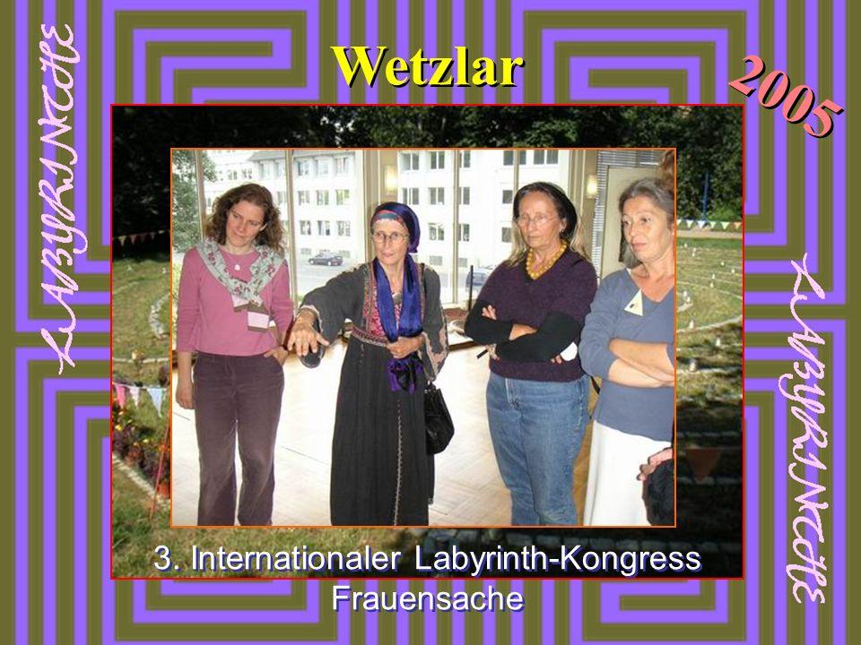 Wetzlar 3. Internationaler Labyrinth-Kongress Frauensache 2005