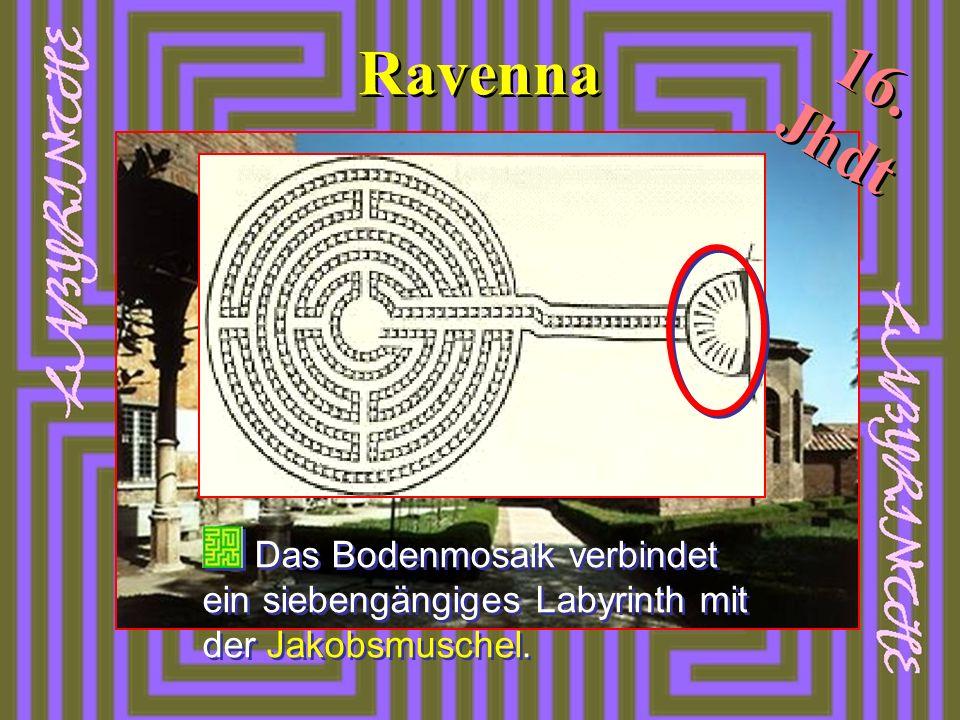 Ravenna Das Bodenmosaik verbindet ein siebengängiges Labyrinth mit der Jakobsmuschel. 16. Jhdt