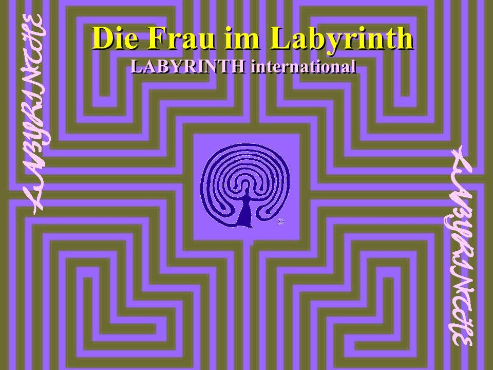 LABYRINTH international Die Frau im Labyrinth