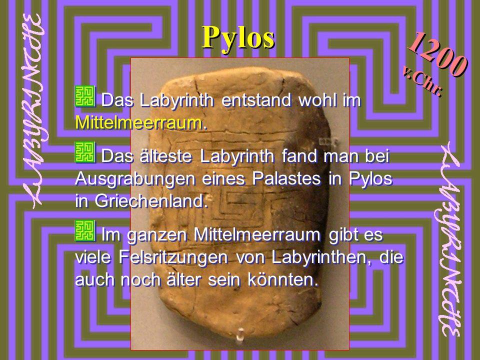 Pylos Das Labyrinth entstand wohl im Mittelmeerraum. Das älteste Labyrinth fand man bei Ausgrabungen eines Palastes in Pylos in Griechenland. Im ganze