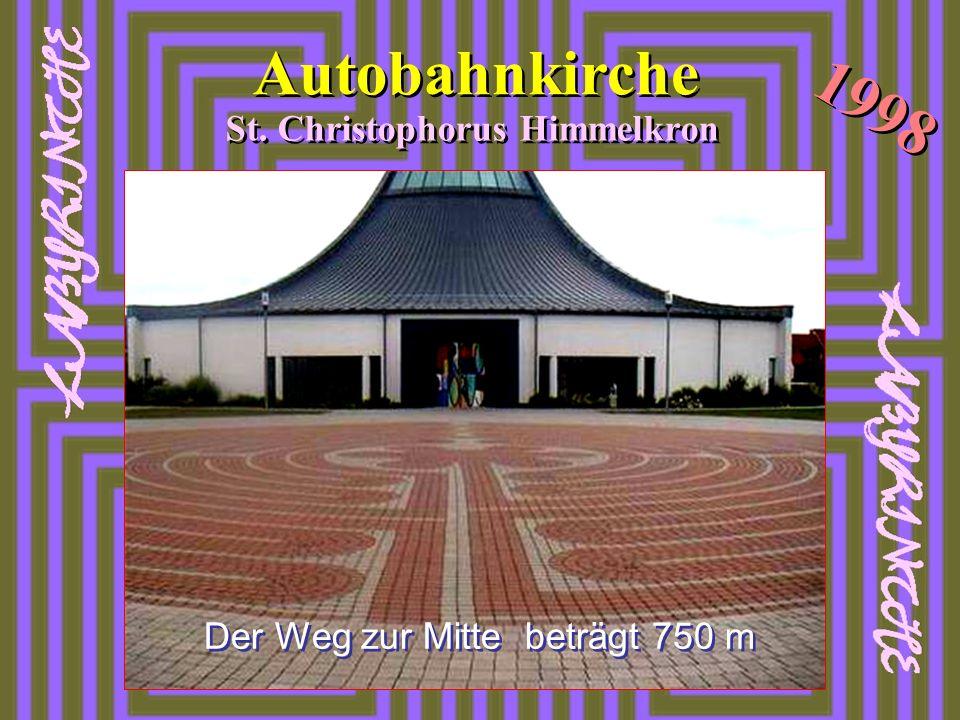 Autobahnkirche St. Christophorus Himmelkron 1998 Der Weg zur Mitte beträgt 750 m