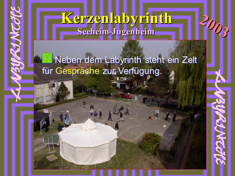 Kerzenlabyrinth 2003 Seeheim-Jugenheim Neben dem Labyrinth steht ein Zelt für Gespräche zur Verfügung.