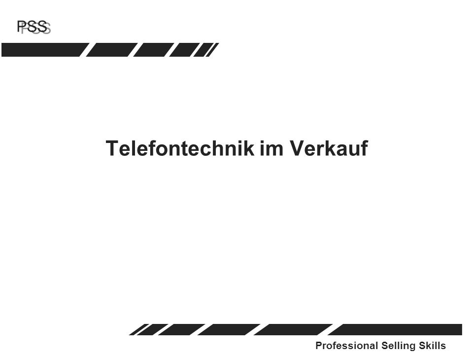 Professional Selling Skills PSS Telefontechnik im Verkauf