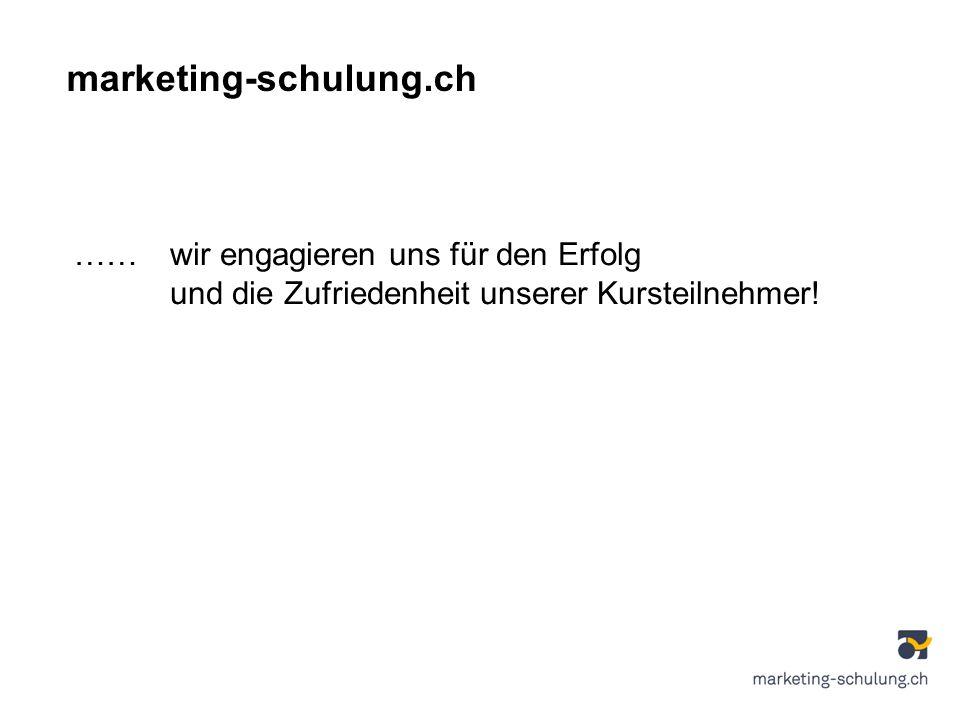 marketing-schulung.ch ……wir engagieren uns für den Erfolg und die Zufriedenheit unserer Kursteilnehmer!