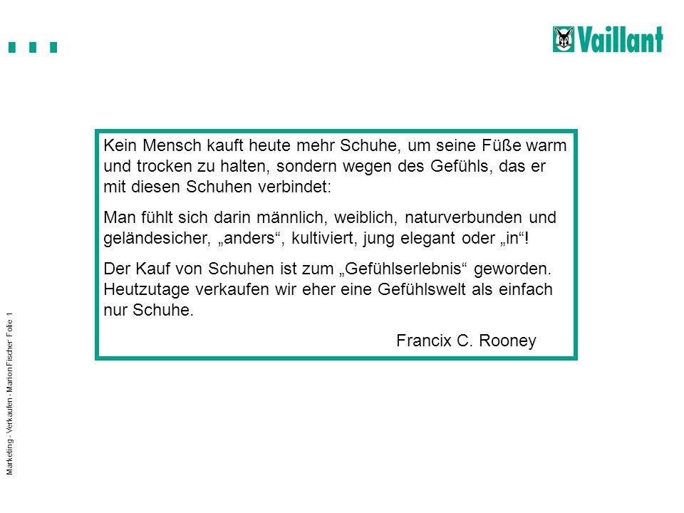 Marketing im Fachhandwerk Energa-Hans-Joachim.Karl Folie 22 Verkaufen Sie (sich) gut.