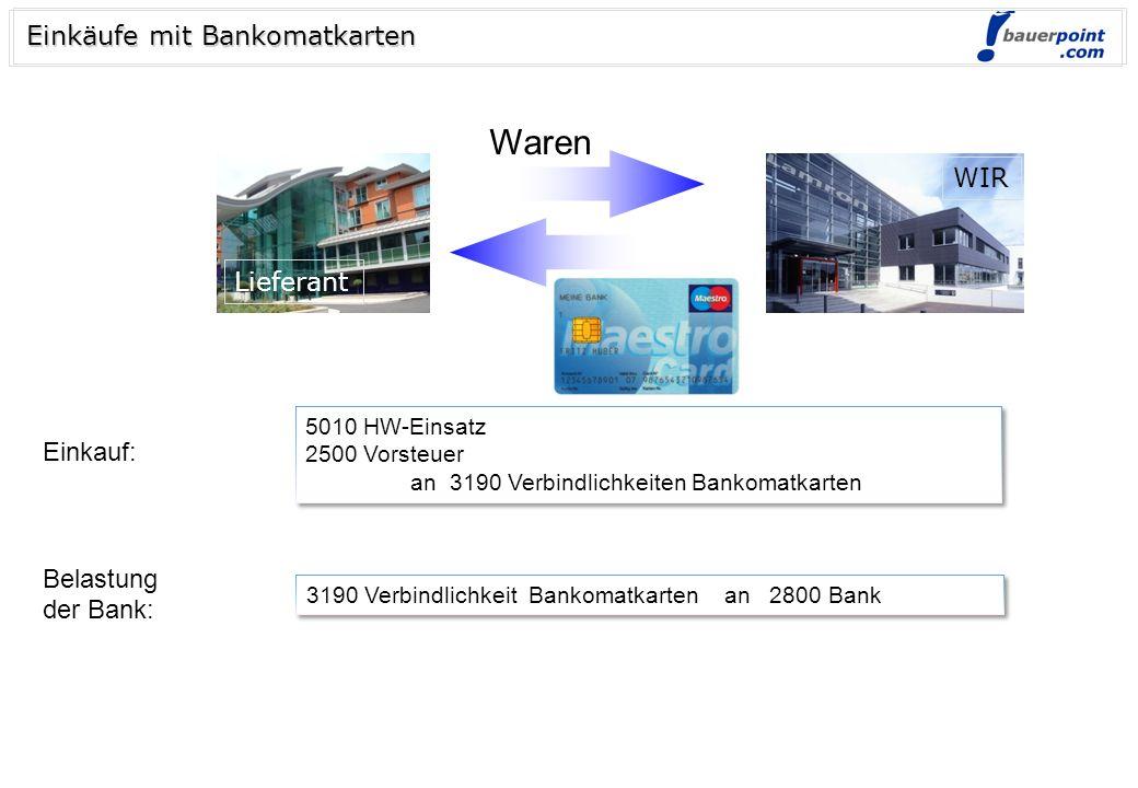 © bauerpoint.com Verkäufe mit Bankomatkarten 2794 (2795) Forderungen Bankomatkarten (Quick) an 4000 HW-Erlöse 3500 UST 2794 (2795) Forderungen Bankoma