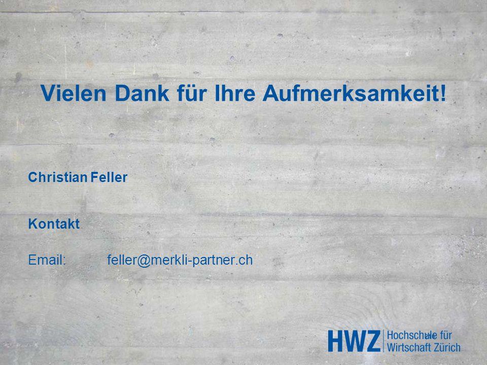 Vielen Dank für Ihre Aufmerksamkeit! Christian Feller Kontakt Email:feller@merkli-partner.ch 216