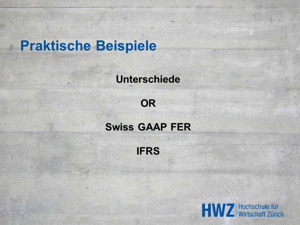Praktische Beispiele UnterschiedeOR Swiss GAAP FER IFRS 79