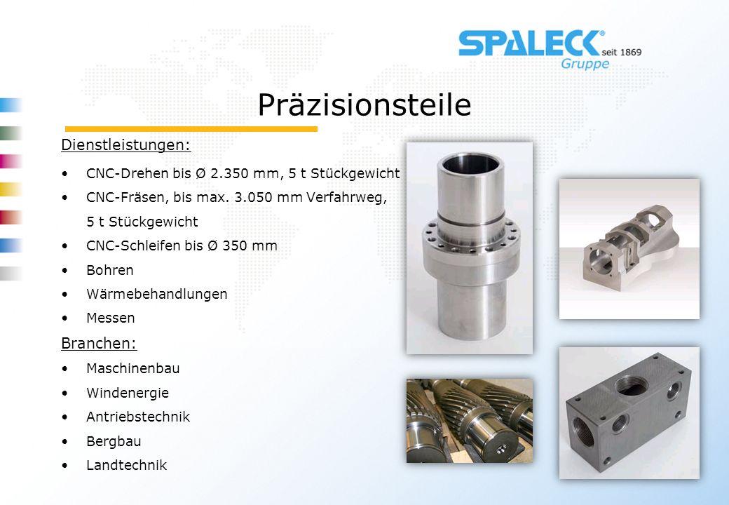 Präzisionsteile Dienstleistungen: CNC-Drehen bis Ø 2.350 mm, 5 t Stückgewicht CNC-Fräsen, bis max. 3.050 mm Verfahrweg, 5 t Stückgewicht CNC-Schleifen