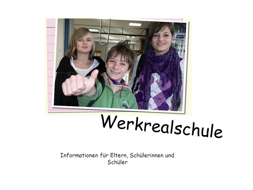 Informationen für Eltern, Schülerinnen und Schüler Werkrealschule