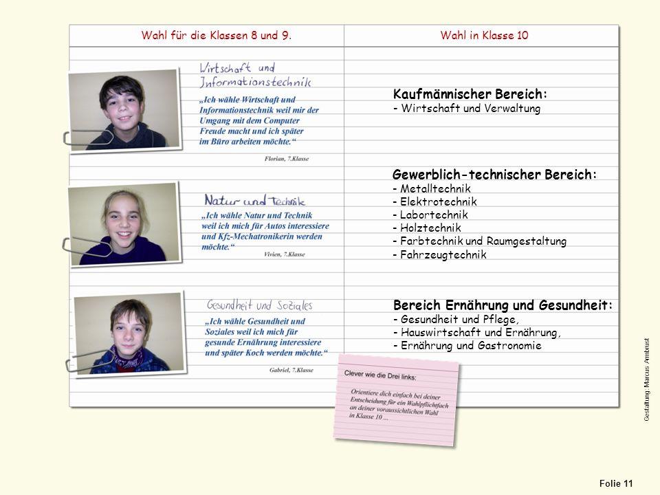 Blankensteinschule 23 Kaufmännischer Bereich: - Wirtschaft und Verwaltung Gewerblich-technischer Bereich: - Metalltechnik - Elektrotechnik - Labortech