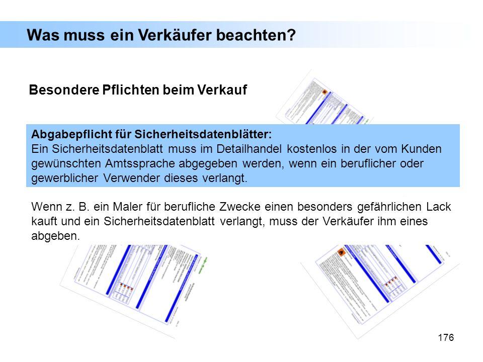 176 Abgabepflicht für Sicherheitsdatenblätter: Ein Sicherheitsdatenblatt muss im Detailhandel kostenlos in der vom Kunden gewünschten Amtssprache abge