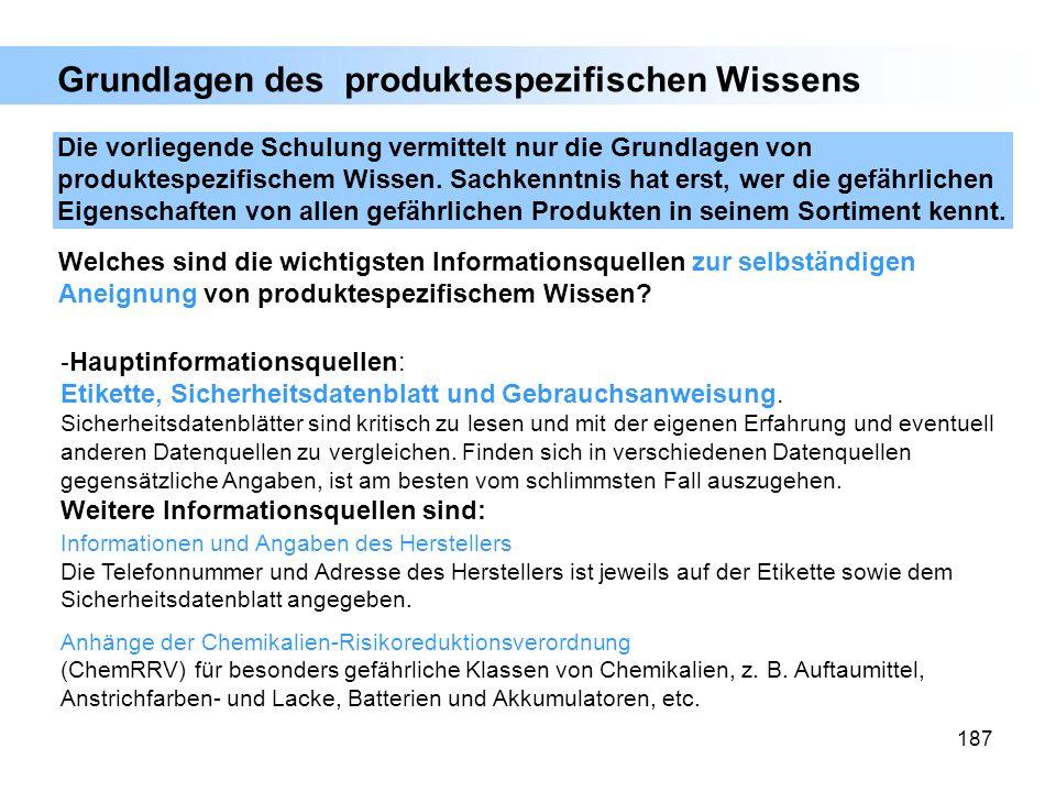 187 Grundlagen des produktespezifischen Wissens - Hauptinformationsquellen: Etikette, Sicherheitsdatenblatt und Gebrauchsanweisung. Sicherheitsdatenbl