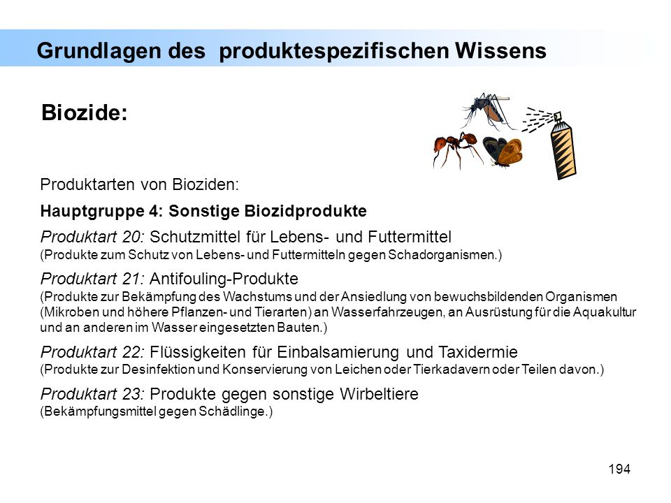 194 Produktarten von Bioziden: Hauptgruppe 4: Sonstige Biozidprodukte Produktart 20: Schutzmittel für Lebens- und Futtermittel (Produkte zum Schutz vo
