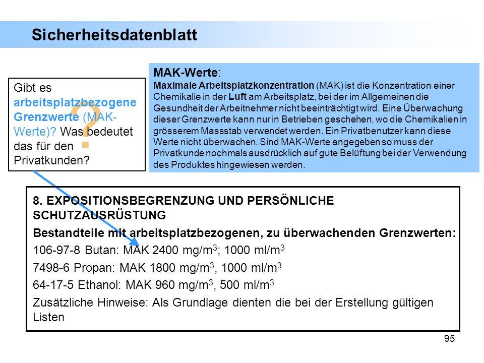 95 MAK-Werte: Maximale Arbeitsplatzkonzentration (MAK) ist die Konzentration einer Chemikalie in der Luft am Arbeitsplatz, bei der im Allgemeinen die