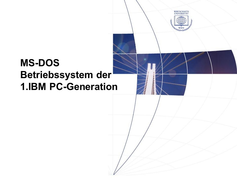MS-DOS Betriebssystem der 1.IBM PC-Generation
