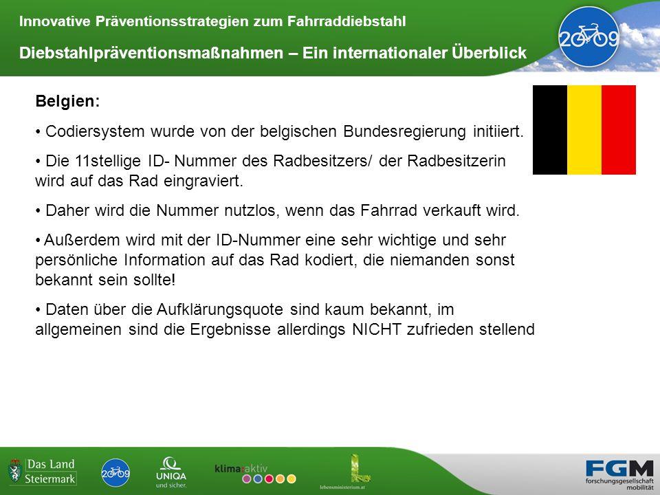 Innovative Präventionsstrategien zum Fahrraddiebstahl Diebstahlpräventionsmaßnahmen – Ein internationaler Überblick Belgien: Codiersystem wurde von de