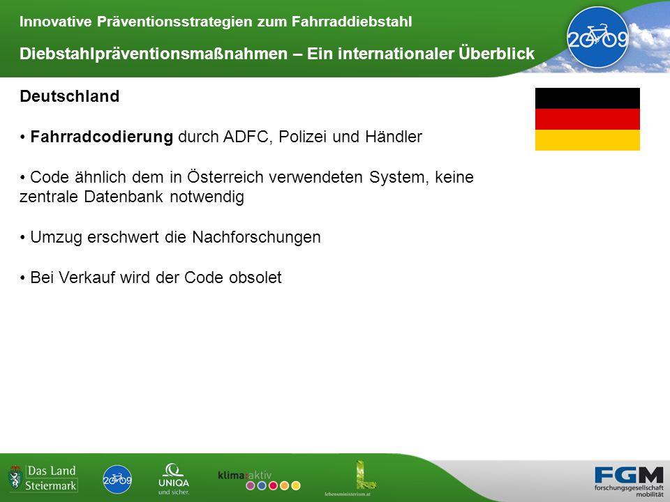 Innovative Präventionsstrategien zum Fahrraddiebstahl Diebstahlpräventionsmaßnahmen – Ein internationaler Überblick Deutschland Fahrradcodierung durch