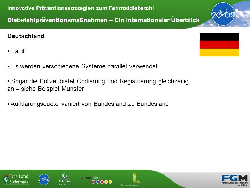 Innovative Präventionsstrategien zum Fahrraddiebstahl Diebstahlpräventionsmaßnahmen – Ein internationaler Überblick Deutschland Fazit: Es werden versc