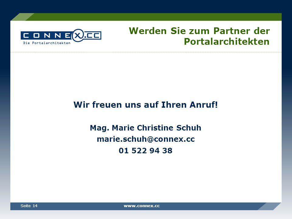 www.connex.ccSeite 14 Werden Sie zum Partner der Portalarchitekten Wir freuen uns auf Ihren Anruf.
