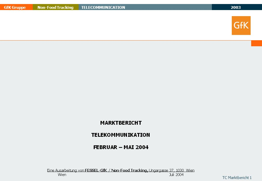 2003 GfK GruppeTELECOMMUNICATIONNon-Food Tracking TC Marktbericht 22 * inklusive Netoperator Shops und Telekom Austria TELEFONSYSTEMS ISDN SALES UNITS % FEB - MAY 2003 : 2004 + 7 per.