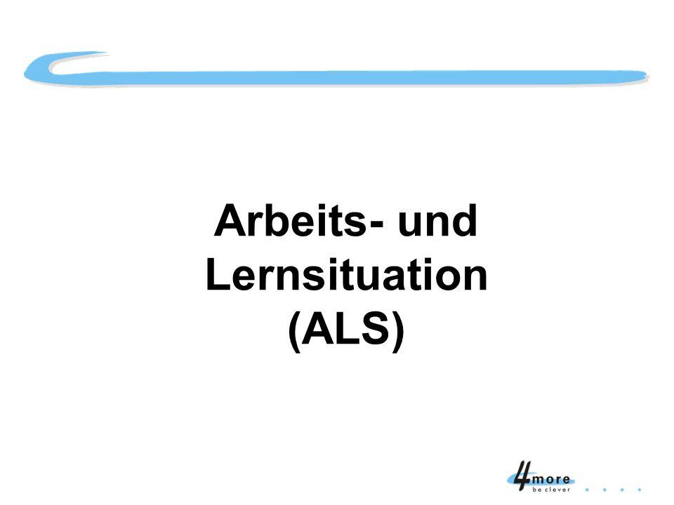 Arbeits- und Lernsituation (ALS) Titelblatt Arbeits- und Lernsituation (ALS)