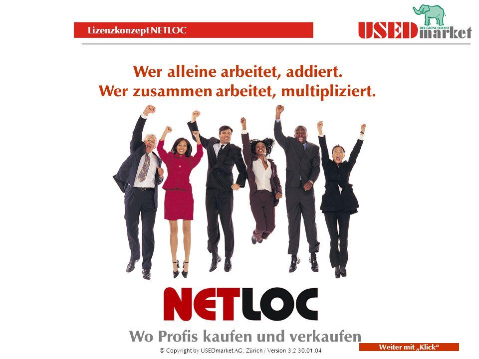 Lizenzkonzept NETLOC Wer alleine arbeitet, addiert.