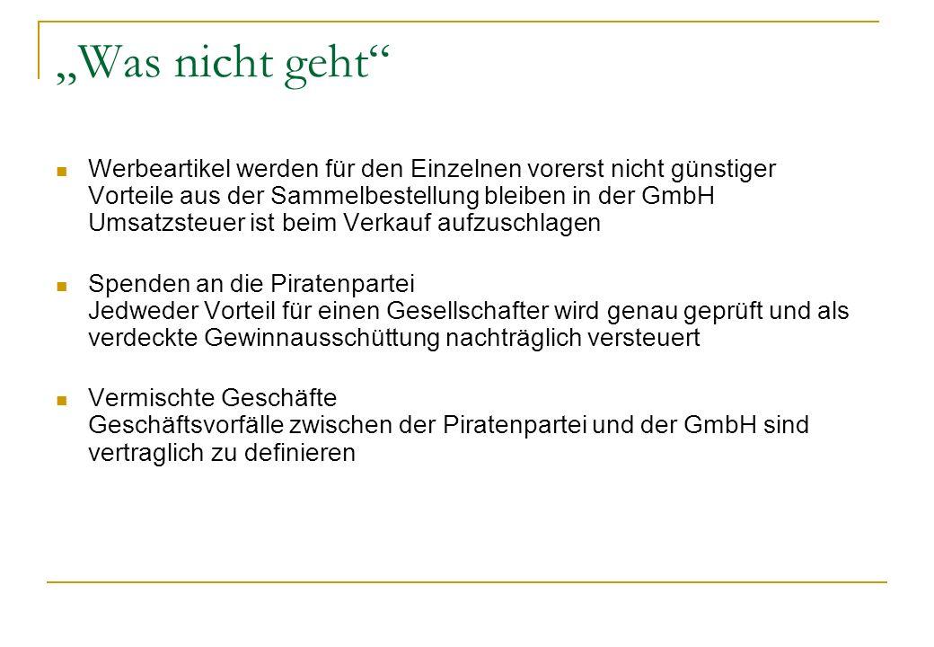 Was nicht geht Werbeartikel werden für den Einzelnen vorerst nicht günstiger Vorteile aus der Sammelbestellung bleiben in der GmbH Umsatzsteuer ist be