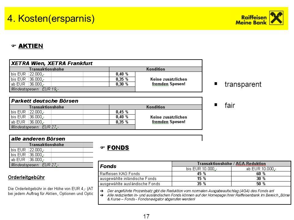 17 4. Kosten(ersparnis) transparent fair