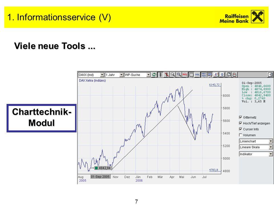 8 1. Informationsservice (VI) Viele neue Tools... Währungen